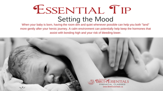 Essential Tip: Setting the Mood for Birth